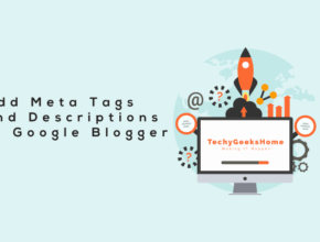Add Meta Tags and Descriptions to Google Blogger