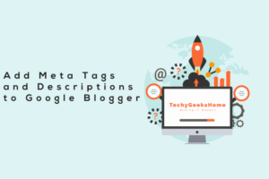 Add-Meta-Tags-and-Descriptions-to-Google-Blogger