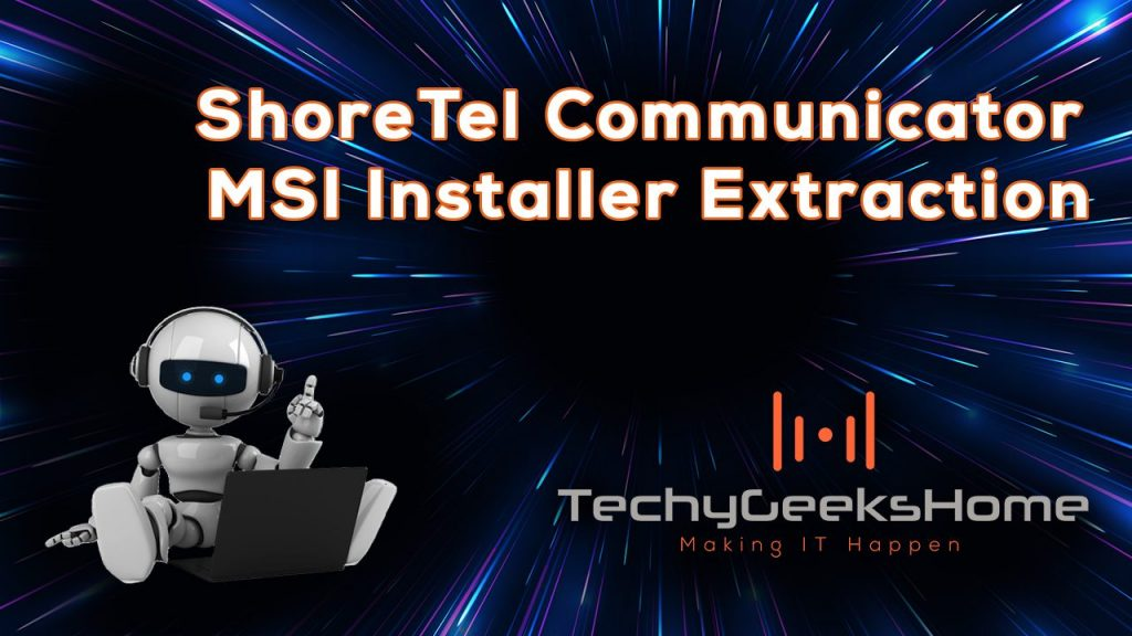 Shoretel-Communicator-MSI-Installer-Extraction