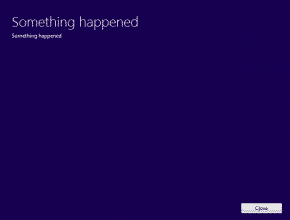 Windows 10 Installation Error – Something Happened….