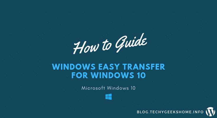 Windows Easy Transfer for Windows 10 [2020 Updated]