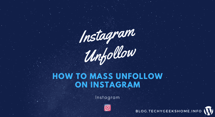 How to Mass Unfollow on Instagram [2020 Updated]