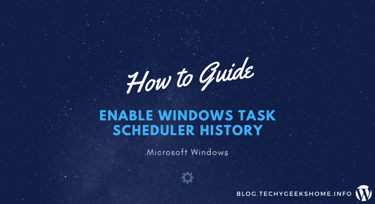 Enable Windows Task Scheduler History