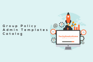Group Policy Admin Templates Catalog