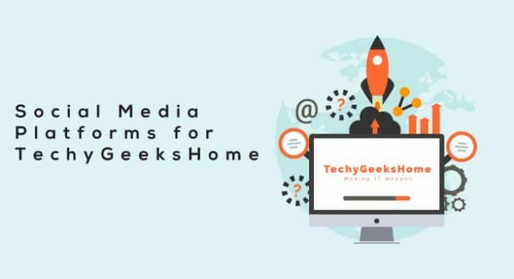 Social Media for TechyGeeksHome
