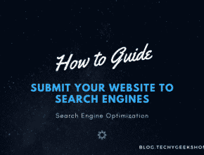 Submit Your Website to Search Engines But Which Ones?