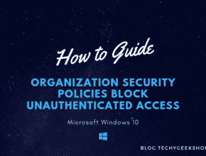 Organization security policies block unauthenticated access [2019 Updated]