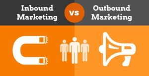 Inbound v Outbound Marketing
