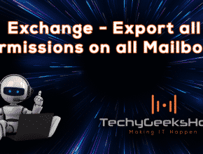 Exchange Shell – All Permissions on all Mailboxes