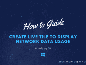 Create Live Tile to Display Network Data Usage in Windows 10