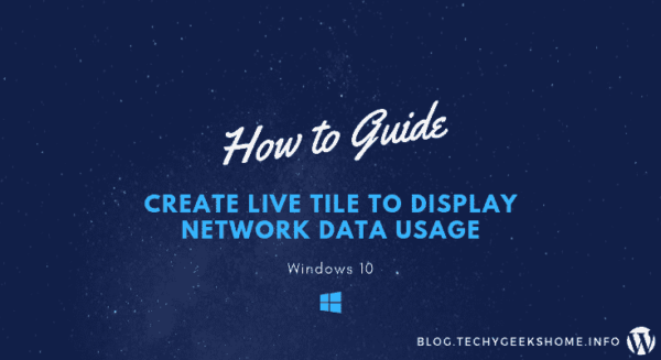 Create Live Tile to Display Network Data Usage