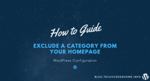 How to Exclude a Category from your Homepage