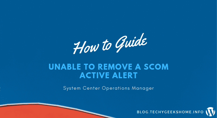 scom unable to clear an alert