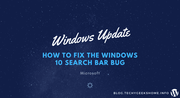 How to fix the Windows 10 Search Bar Bug