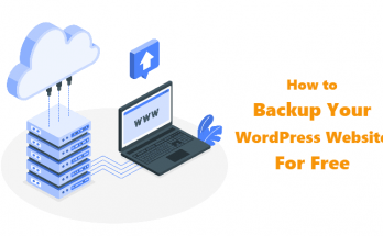 A Super Easy Ways to Create a Complete Backup of Your WordPress Website