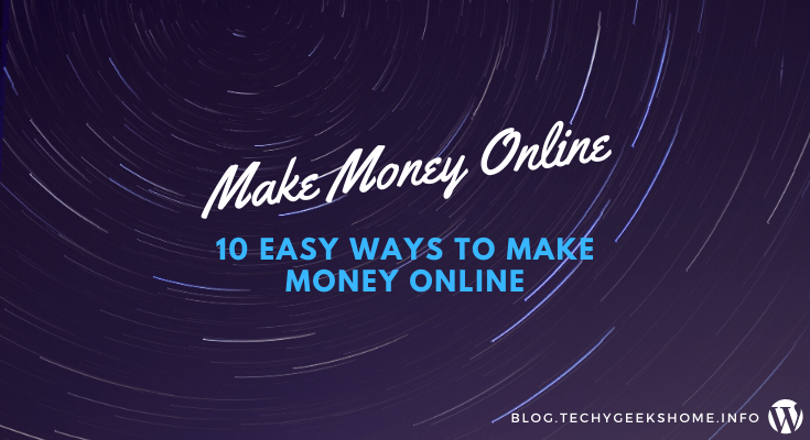 10 easy ways to make money online